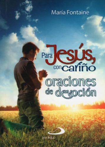 Para Jesus Con Cariño Oraciones