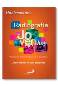 Hablemos De Radiografia Del Joven