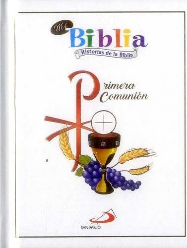 Mi Biblia Para La Primera Comunion