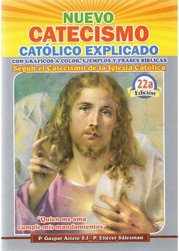 Nuevo Catecismo Catolico Explicado.
