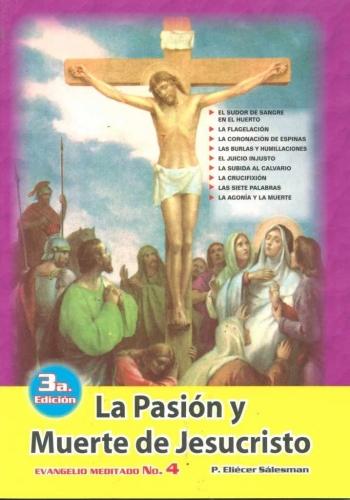 La Pasion Y Muerte De Jesucristo