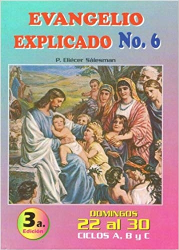 Evangelio Explicado 6