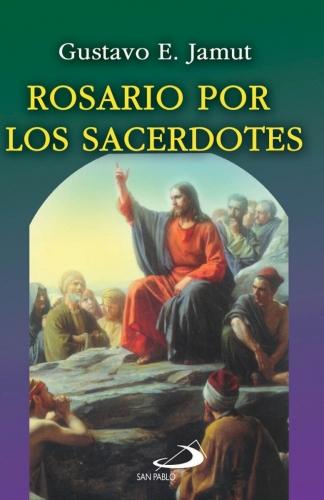 Rosario Por Los Sacerdotes