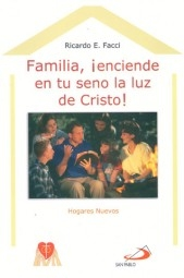 Familia Enciende En Tu Seno La Luz