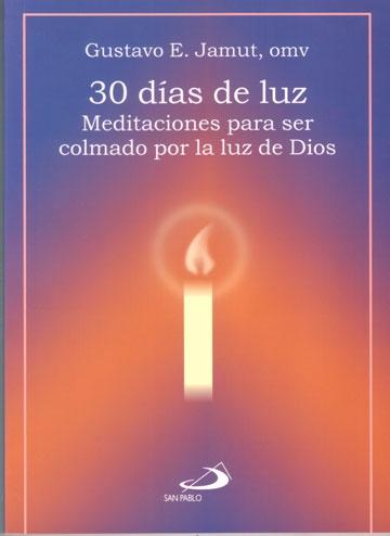 30 Dias De Luz Meditaciones Para Ser Colmado