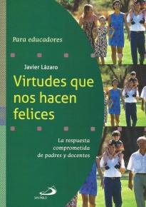 Virtudes Que Nos Hacen Felices