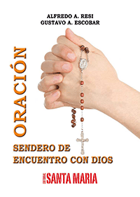 La Oracion Sendero De Encuentro