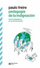 Pedagogia De La Indignacion
