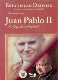 Juan Pablo Ii Su Legado Espiritual