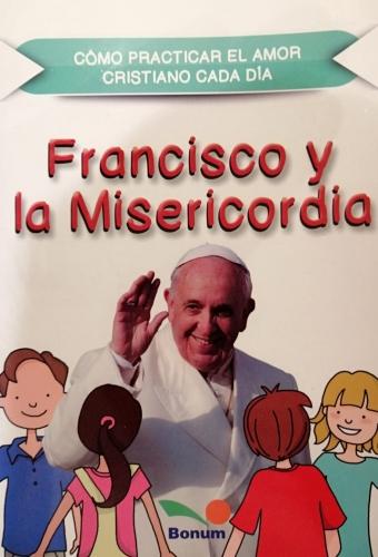 Francisco Y La Misericordia