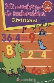 Mi Cuaderno De Matematica Divisiones 8-9