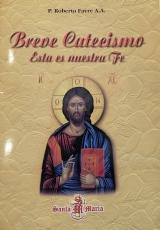 Breve Catecismo Esta Es Nuestra Fe
