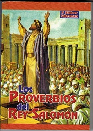 Los Proverbios Del Rey Salomon