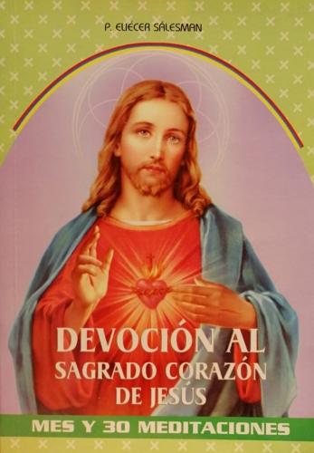 Devocion Al Sagrado Corazon De Jesus